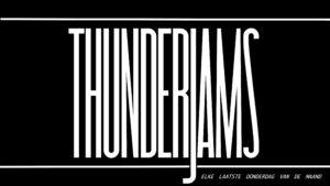Thunderjams - Elke laatste donderdag van de maand!